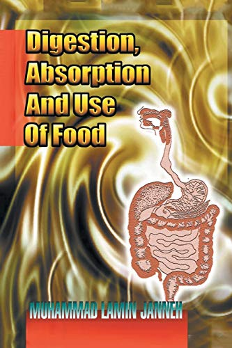 Digestion, Absorption and Use of Food (Paperback): Muhammad Lamin Janneh