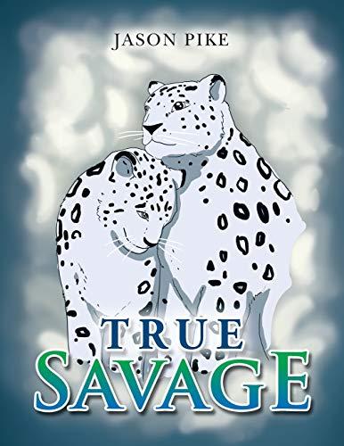 True Savage: Pike, Jason