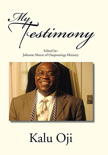 My Testimony: Kalu Oji