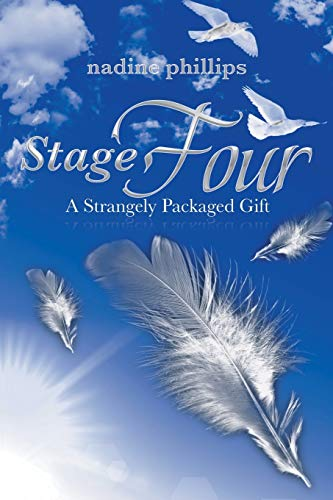 Stage Four: A Strangely PackagedGift: nadine phillips
