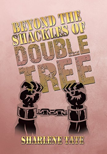 9781493177127: Beyond the Shackles of Double Tree