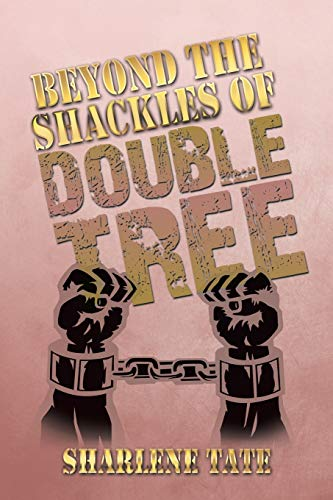9781493177134: Beyond the Shackles of Double Tree