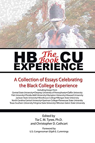 9781493185757: HBCU Experience - The Book: A Collection of Essays Celebrating the Black College Experience