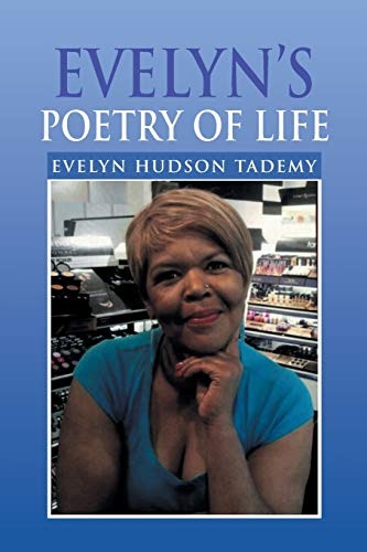 Evelyns Poetry of Life: Evelyn Hudson Tademy