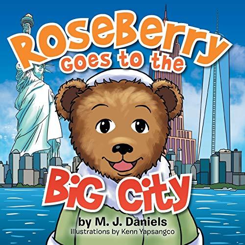 Roseberry Goes to the Big City: Daniels, M. J.