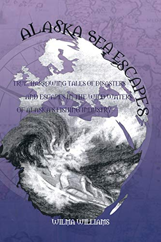 Alaska Sea Escapes: Williams, Wilma