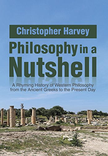 9781493193189: Philosophy in a Nutshell: A Rhyming History of Western Philosophy from the Ancient Greeks to the Present Day