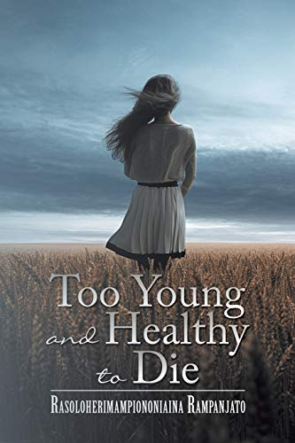 9781493193356: Too Young and Healthy to Die