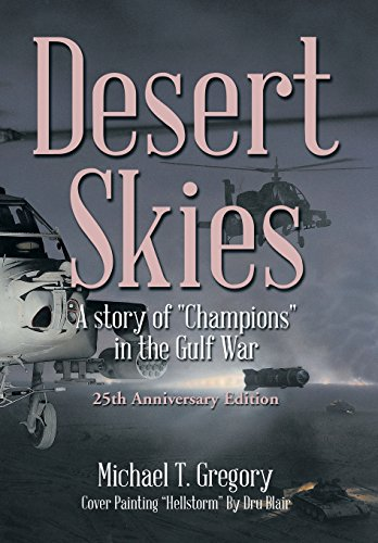 9781493196692: Desert Skies: A Story of Champions in the Gulf War
