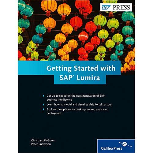 Getting Started with SAP Lumira (Hardback): Christian Ah-Soon, Peter Snowdon