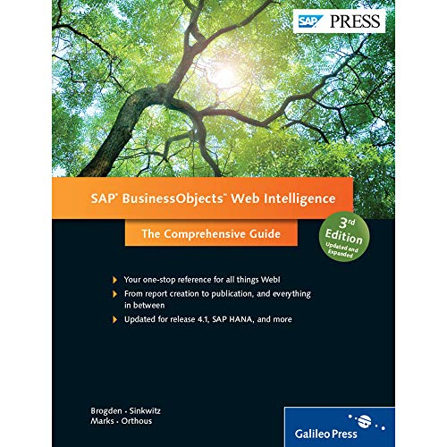 9781493210572: SAP BusinessObjects (BOBJ) Web Intelligence (SAP Webi) (3rd Edition) (SAP PRESS) (Comprehensive)