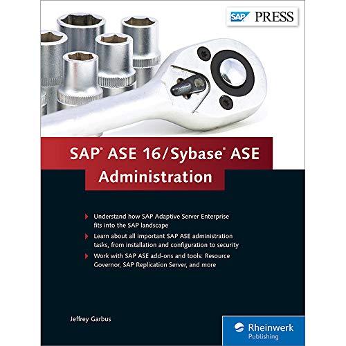 SAP ASE / Sybase ASE 16 Administration (Hardback): Jeffrey Garbus