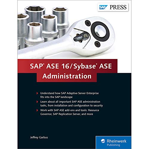 9781493211821: SAP ASE 16 / Sybase ASE Administration