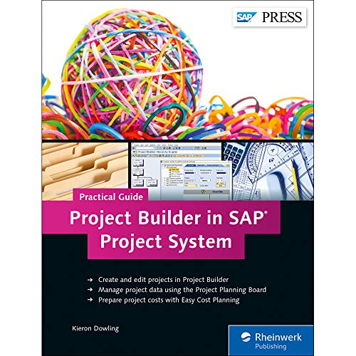 Project Builder in SAP Project System-Practical Guide: Kieron Dowling
