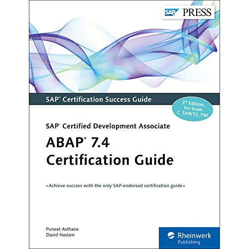 ABAP 7.4 Certification Guide-SAP Certified Development Associate: Puneet Asthana