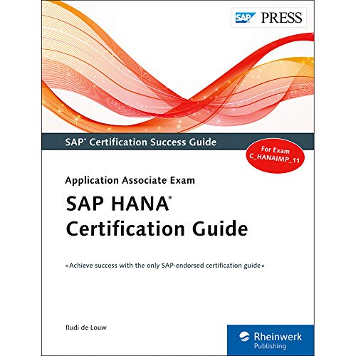 Sap Hana Certification Guide: Rudi De Louw