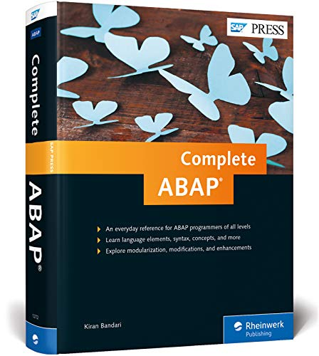Complete ABAP: The Comprehensive Guide to ABAP 7 5 (SAP