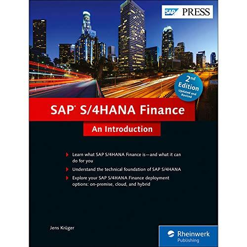SAP S/4HANA Finance: An Introduction: Jens Krüger