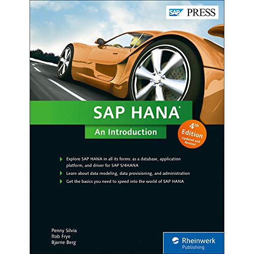 SAP HANA: An Introduction (SPS 12) (4th: Bjarne Berg, Penny