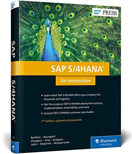 SAP S/4HANA: An Introduction (2nd Edition) (SAP: Devraj Bardhan
