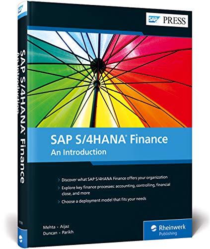SAP S/4HANA Finance: An Introduction: Maunil Mehta; Usman