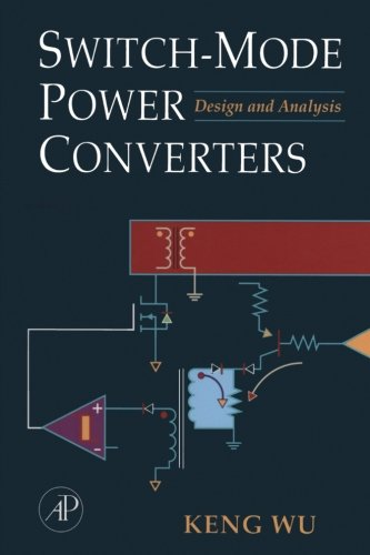 9781493300082: Switch-Mode Power Converters: Design and Analysis