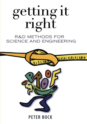 9781493300150: Getting It Right: R&D Methods for Science and Engineering