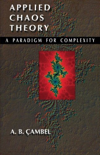 9781493300235: Applied Chaos Theory: A Paradigm for Complexity