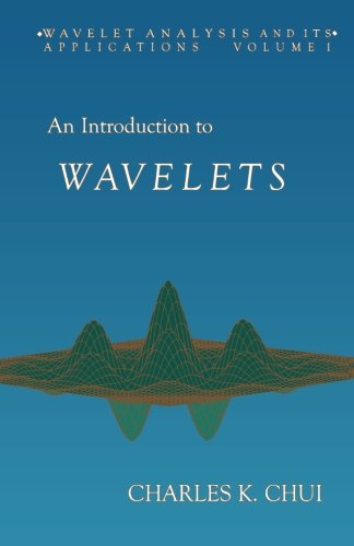 9781493300273: An Introduction to Wavelets: Volume 1 (Wavelet Analysis and Its Applications)