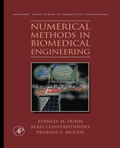 9781493300310: Numerical Methods in Biomedical Engineering