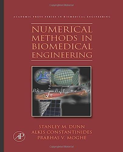 9781493300310: Numerical Methods in Biomedical Engineering