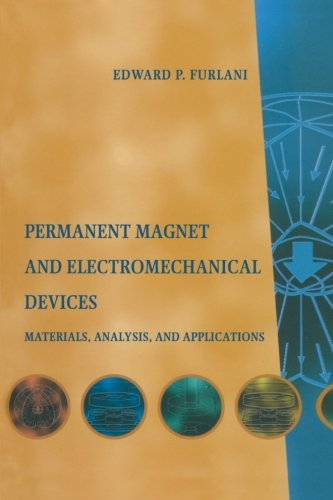 9781493300495: Permanent Magnet and Electromechanical Devices: Materials, Analysis, and Applications (Electromagnetism)