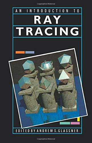 9781493300501: An Introduction to Ray tracing
