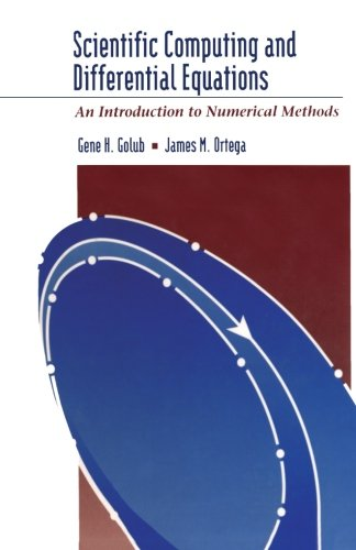 9781493300518: Scientific Computing and Differential Equations: An Introduction to Numerical Methods
