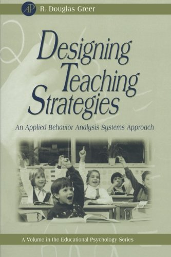 9781493300549: Designing Teaching Strategies: An Applied Behavior Analysis Systems Approach