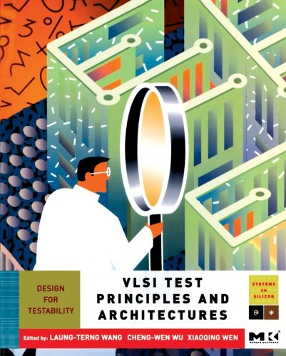9781493300860: VLSI Test Principles and Architectures: Design for Testability