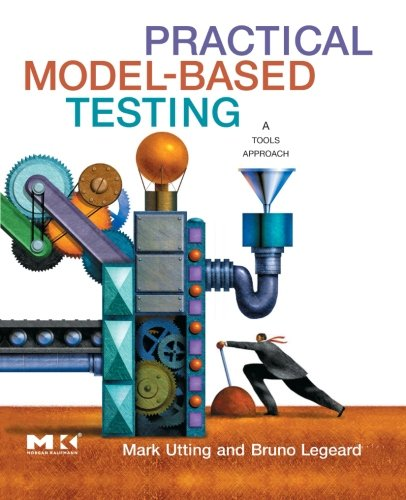 9781493300914: Practical Model-Based Testing: A Tools Approach