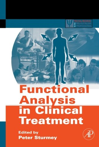9781493300945: Functional Analysis in Clinical Treatment (Practical Resources for the Mental Health Professional)