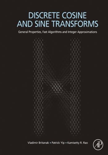 9781493301034: Discrete Cosine and Sine Transforms: General Properties, Fast Algorithms and Integer Approximations