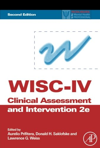 9781493301041: WISC-IV Clinical Assessment and Intervention, Second Edition