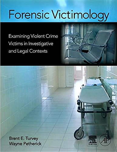 9781493301089: Forensic Victimology: Examining Violent Crime Victims in Investigative and Legal Contexts