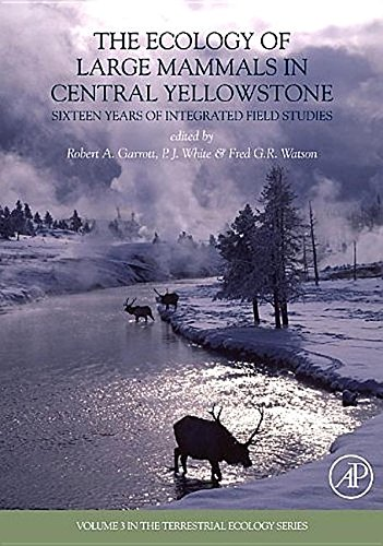 9781493301096: The Ecology of Large Mammals in Central Yellowstone, Volume 3: Sixteen Years of Integrated Field Studies (Terrestrial Ecology)