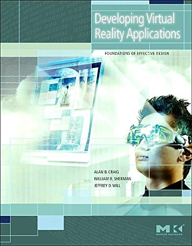 9781493301157: Developing Virtual Reality Applications: Foundations of Effective Design