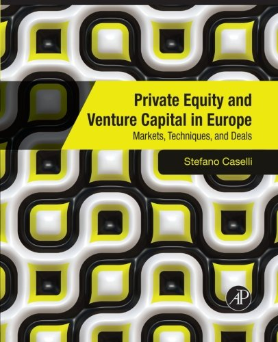 9781493301164: Private Equity and Venture Capital in Europe: Markets, Techniques, and Deals