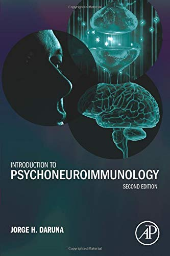 9781493301218: Introduction to Psychoneuroimmunology, Second Edition
