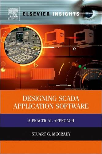 9781493301386: Designing Scada Application Software: A Practical Approach