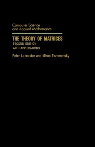 9781493301447: The Theory of Matrices: With Applications (Computer Science and Scientific Computing)