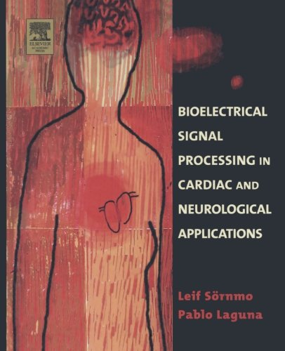 9781493301454: Bioelectrical Signal Processing in Cardiac and Neurological Applications