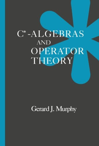 9781493301645: C*-Algebras and Operator Theory
