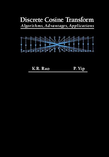 9781493301829: Discrete Cosine Transform: Algorithms, Advantages, Applications